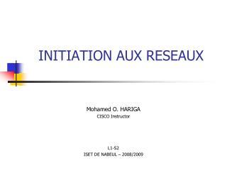 INITIATION AUX RESEAUX