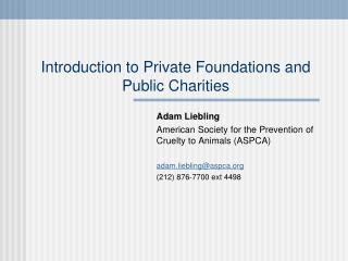 Introduction to Private Foundations and Public Charities