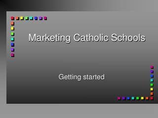 Marketing Catholic Schools