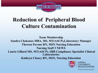 Reduction of  Peripheral Blood Culture Contamination