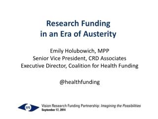 Research Funding in an Era of Austerity