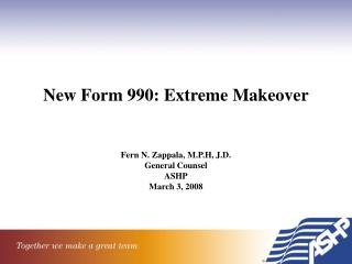 New Form 990: Extreme Makeover