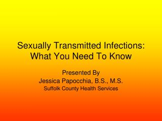 Sexually Transmitted Infections: What You Need To Know