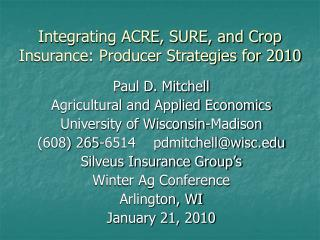 Integrating ACRE, SURE, and Crop Insurance: Producer Strategies for 2010