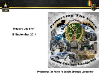 Industry Day Brief 18 September 2014