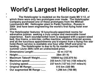 World's Largest Helicopter.