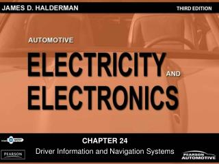CHAPTER 24 Driver Information and Navigation Systems