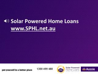 Solar Powered Home Loans SPHL.au