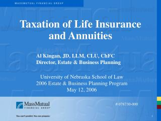 Taxation of Life Insurance and Annuities