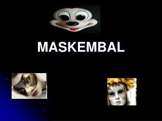 MASKEMBAL