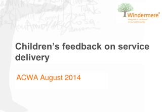 Children's feedback on service delivery