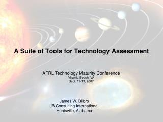 A Suite of Tools for Technology Assessment