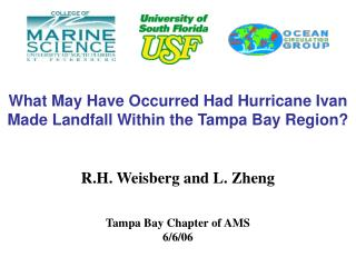 What May Have Occurred Had Hurricane Ivan Made Landfall Within the Tampa Bay Region?