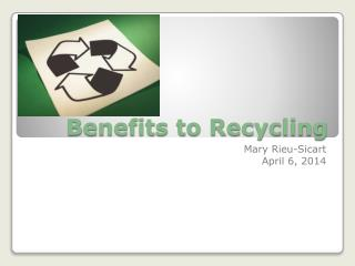 Benefits to Recycling