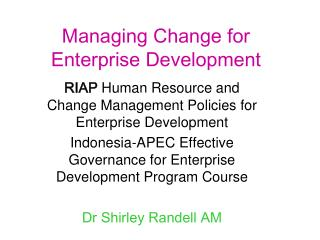 Managing Change for Enterprise Development