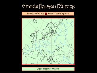 Grands fleuves d'Europe
