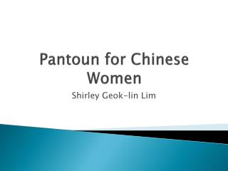 Pantoun  for Chinese Women