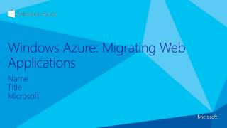 Windows Azure: Migrating  Web Applications