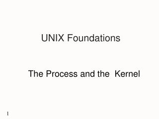 UNIX Foundations