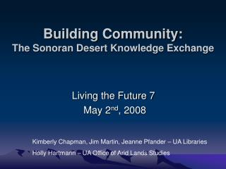 Building Community: The Sonoran Desert Knowledge Exchange