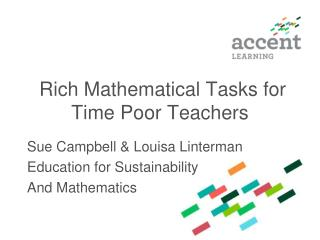 Rich Mathematical Tasks for Time Poor Teachers