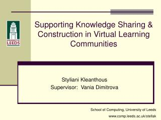 Supporting Knowledge Sharing & Construction in Virtual Learning Communities
