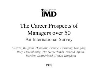 The Career Prospects of Managers over 50 An International Survey