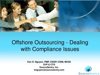 Offshore Outsourcing - Dealing with Compliance Issues