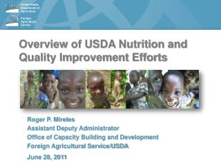 Overview of USDA Nutrition and Quality Improvement Efforts