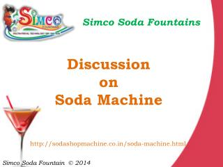 Soda machine manufacturing