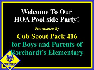 Presentation By Cub Scout Pack 416 for Boys and Parents of Borchardt's Elementary