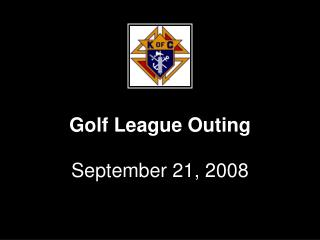 Golf League Outing