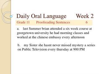 Daily Oral Language Week 2