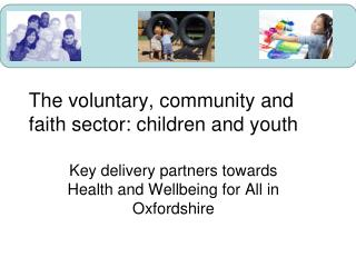 The voluntary, community and faith sector: children and youth
