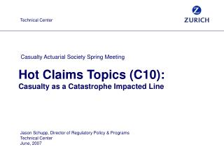 Hot Claims Topics (C10): Casualty as a Catastrophe Impacted Line