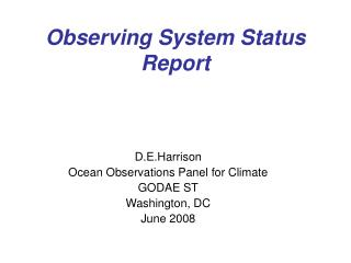 Observing System Status Report