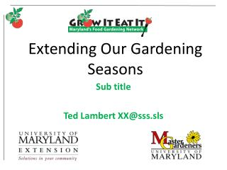 Extending Our Gardening Seasons