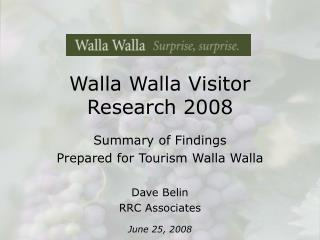 Walla Walla Visitor Research 2008