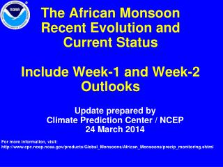 The African Monsoon Recent Evolution and Current Status  Include Week-1 and Week-2 Outlooks