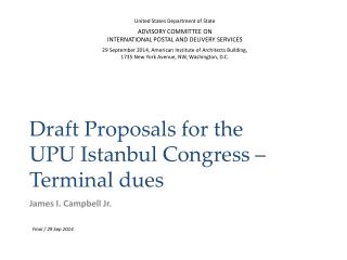 Draft Proposals for the  UPU Istanbul Congress  –  Terminal dues