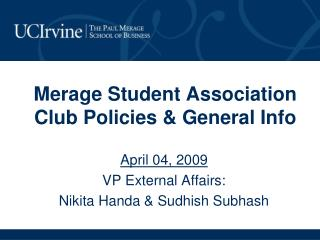 Merage Student Association Club Policies & General Info