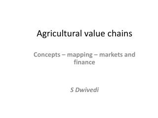 Agricultural value chains