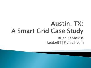 Austin, TX: A Smart Grid Case Study