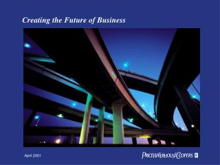 Creating the Future of Business