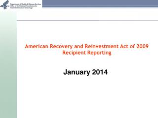 American Recovery and Reinvestment Act of 2009  Recipient Reporting