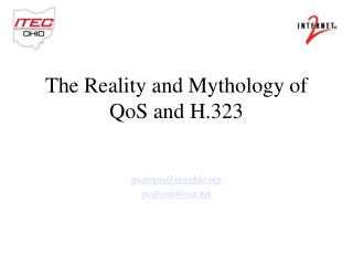 The Reality and Mythology of QoS and H.323