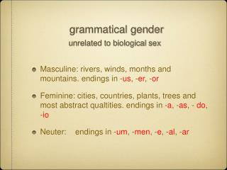 grammatical gender unrelated to biological sex