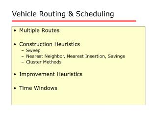 Vehicle Routing  Scheduling