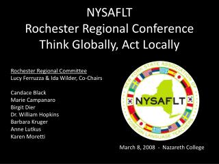 NYSAFLT Rochester Regional Conference Think Globally, Act Locally