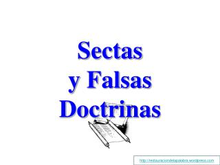 Sectas y Falsas Doctrinas